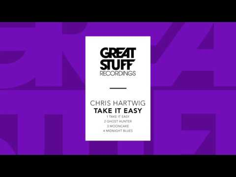 Chris Hartwig - Take It Easy