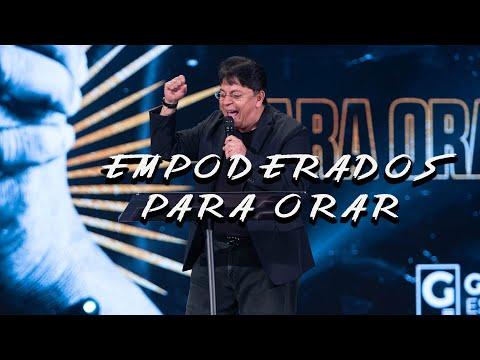 Empoderados Para Orar | Julio Leon | Grace Español