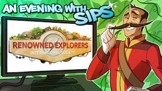 Renowned Explorers: International Society - An Evening With Sips