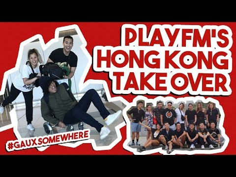#gauxsomewhere-playfm's-hong-kong-takeover-day-1&2