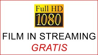Come Vedere Film Gratis in Streaming (ita)