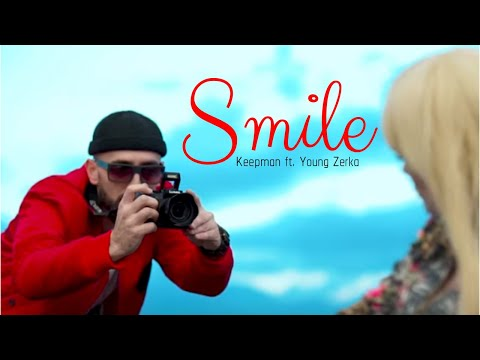 Keepman Ft Young Zerka - Smile (Official Video)