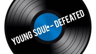 Young Soul - Defeated (Instrumental)