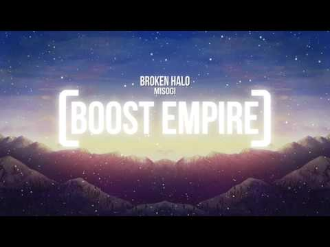MISOGI - Broken Halo [Bass Boosted]