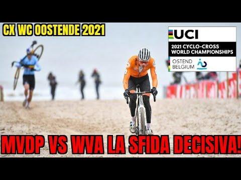 cx world championship ostend 2021 la sfida finale tra van der poel e van aert