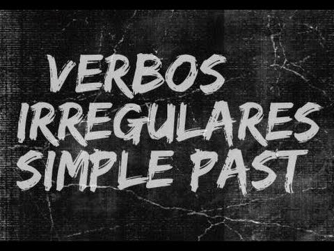 INGLÊS PARA BRASILEIROS - Alguns verbos irregulares do passado simples (Irregular verbs-simple past)