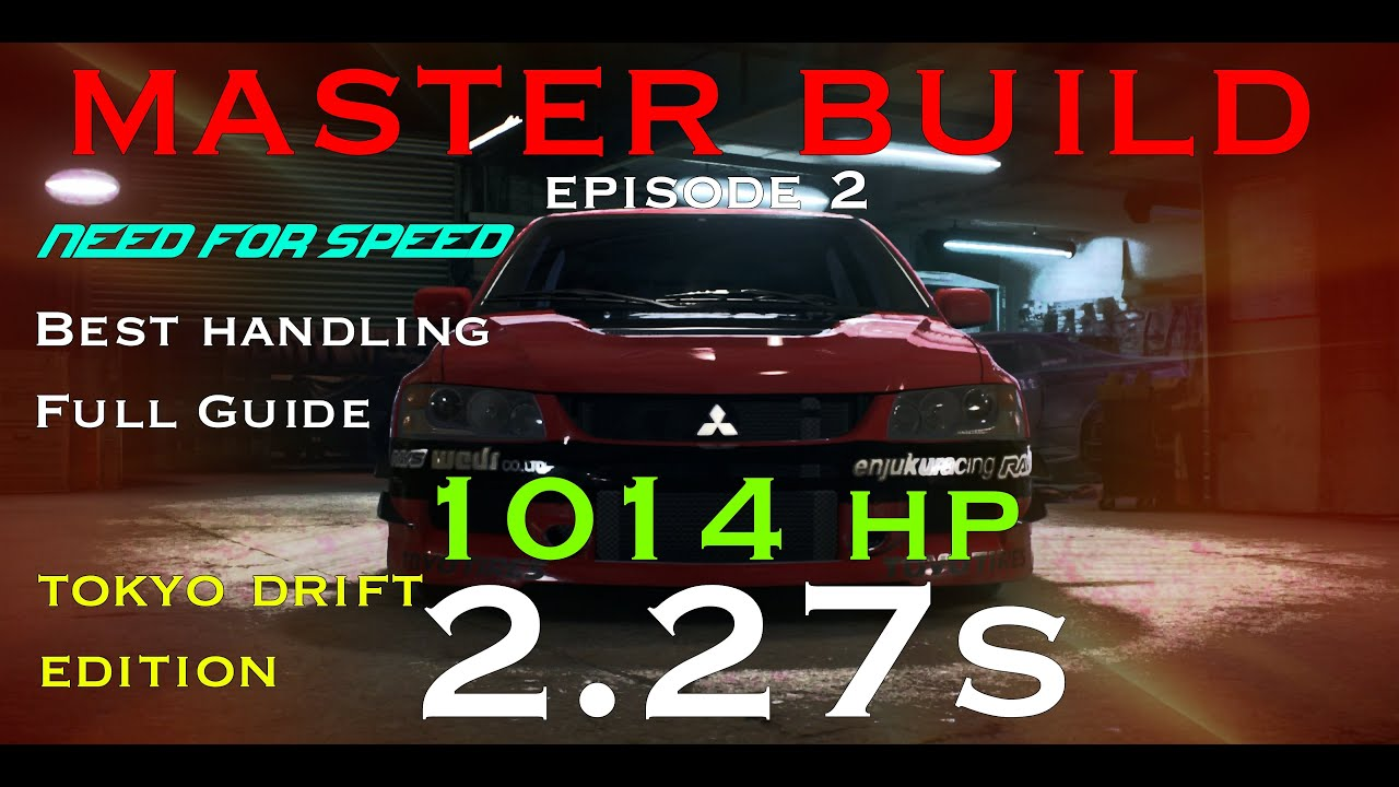 Need For Speed 2015  Best Handling Car  Tokyo Drift Evo  Fast