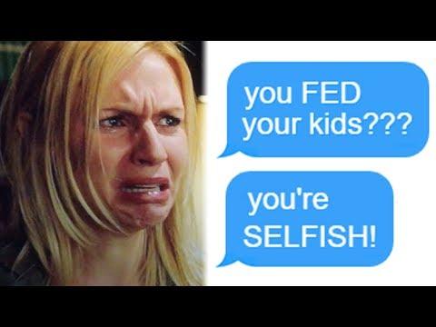 r/Choosingbeggars You FED Your Kids??? Youre SELFISH! Funny Reddit Posts