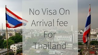 Thailand No More Visa On Arrival Fee