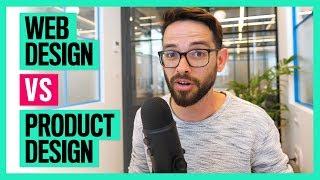 Web Design VS Product Design (UX / UI Design)