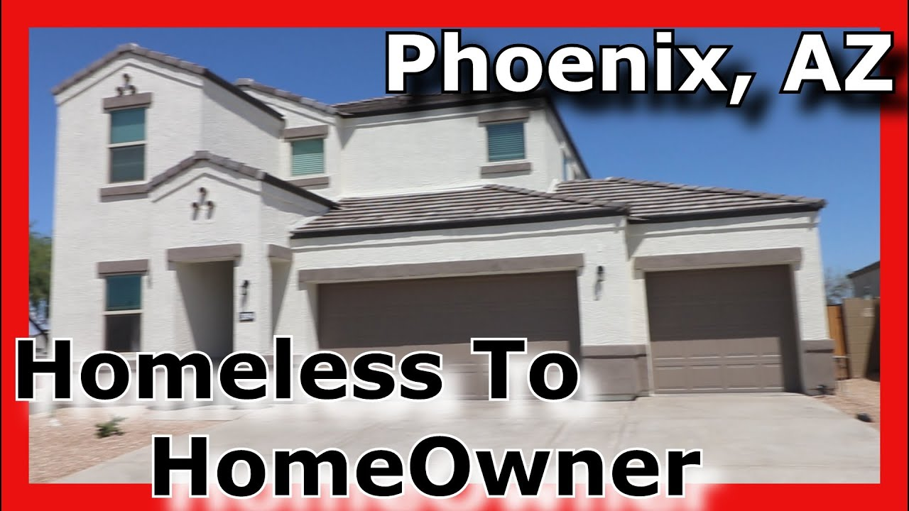 Homeless To HomeOwner Our Move To Phoenix AZ