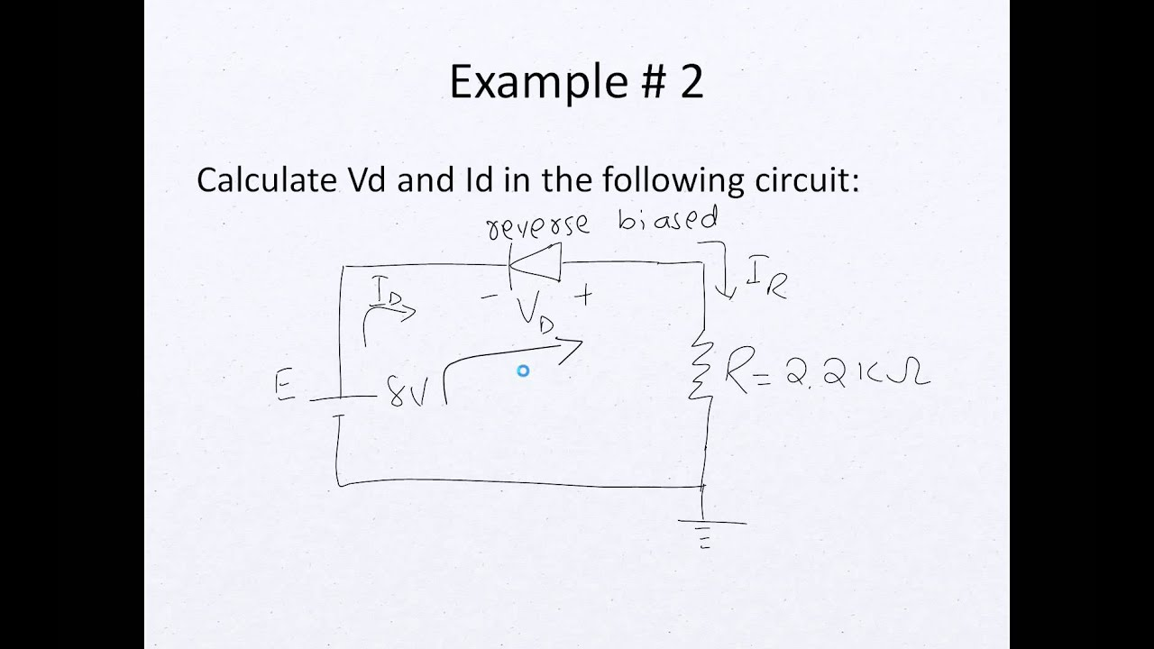 Electronics Lecture 2 Diode Circuit Analysis With Series