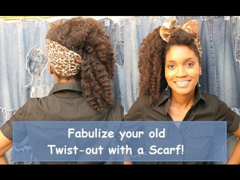 312:-whoissugar's-hotd:-how-to-fabulize-an-old-twist-out-with-a-scarf!!