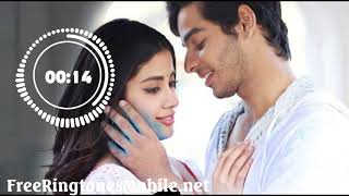 Dhadak Instrumental Ringtones download MP3 | Dhadak film 2018