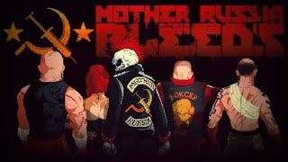 MOTHER RUSSIA BLEEDS  РЕВОЛЮЦИ…