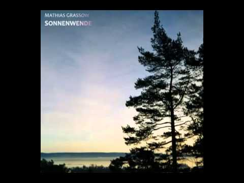 Mathias Grassow - Sonnenwende - Drifting Dawn
