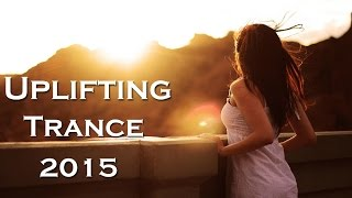 ★ Uplifting Trance Summer 2015 - NonStop Mix Vol.2 ★