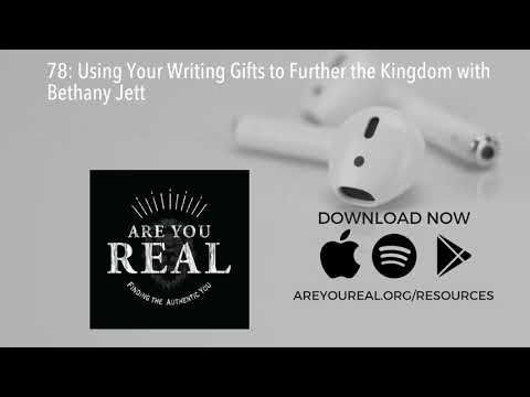 78: Using Your Writing Gifts to Further the Kingdom with Bethany Jett