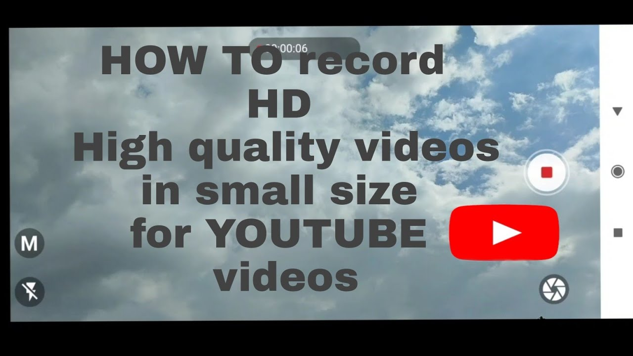 How to record high quality video in small size with android phone camera Hindi