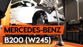 Ako vymeniť predných tyčky stabilizátora na MERCEDES-BENZ B200 (W245) [NÁVOD AUTODOC]