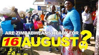 Are Zimbabweans Ready For 16 August?