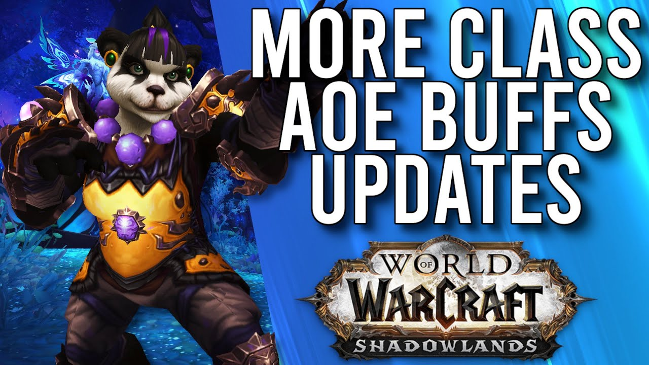 More Class Buffs And Updates In Patch 9.1.5 Shadowlands! - WoW: Shadowlands 9.1