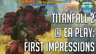 Titanfall 2 - EA Play VLOG Part 1 - Travel, Events, Friends, Devs, and Beer