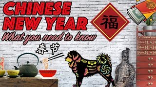 Chinese New Year 2018: What you need to know 中国新年/春节