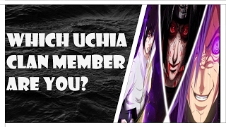 Which Naruto Character Are You? Uchiha Clan Only
