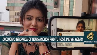 Exclusive interview of News Anchor and TV Host of Bol News, Mehak Aslam