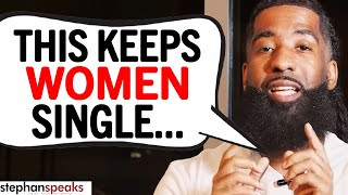 This BAD DATING ADVICE Keeps Women SINGLE!