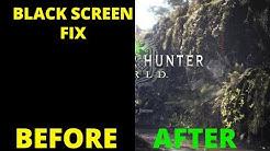 Monster Hunter World Black Screen on Start up Not launching Fix PC