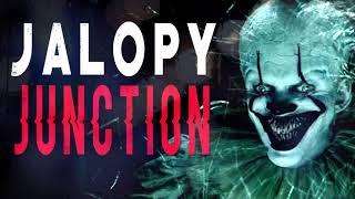 """Jalopy Junction""   CreepyPasta Storytime"