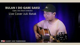 BULAN I DO GABE SAKSI - Juki Batak Live Cover