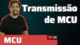 MCU: transmissão de MCU | Física