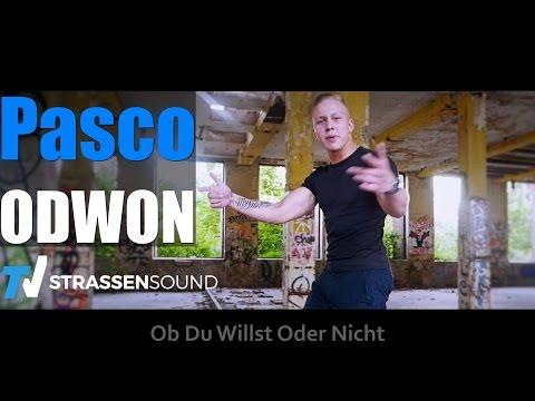 Pasco - Ob Du Willst Oder Nicht (ODWON)