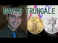 Silver, Gold & Stock Market Crash, The Guy Who Made the Right Trades - David Trungale