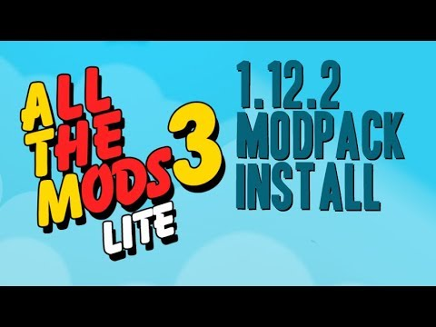 ALL THE MODS 3 LITE MODPACK 1 12 2 minecraft - how to download and install  All the Mods 3 Lite
