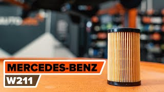 How to change oil filter and engine oil on MERCEDES-BENZ W211 E-Class [TUTORIAL AUTODOC]