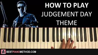 HOW TO PLAY - Terminator 2 - Judgement Day Theme (Piano Tutorial Lesson)