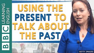 Present for the past: BBC English Masterclass