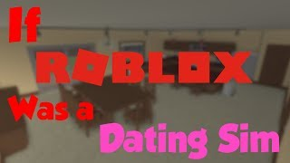 What if ROBLOX was a dating simulator?
