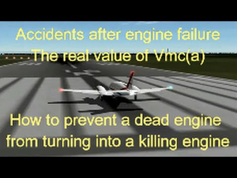 Airplane Accidents after Engine Failure  - Real Value of Vmc