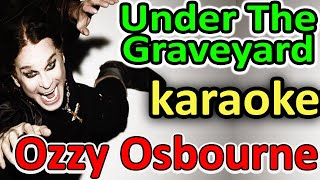 Baixar Under The Graveyard - Ozzy Osbourne - Instrumental Karaoke by SoMusique