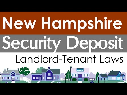 New Hampshire Security Deposit Laws for Landlords and Tenants