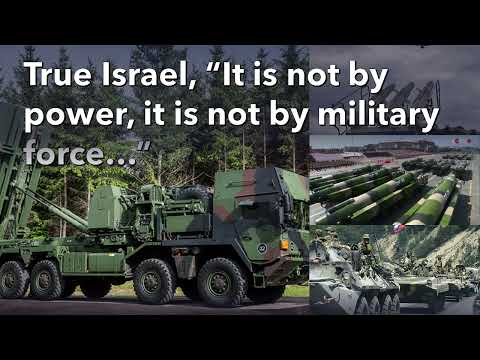True Israel,  It is not by power or military force but by the Spirit of our God