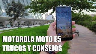Como sacar maximo partido al Motorola Moto E5 - Trucos y Consejos