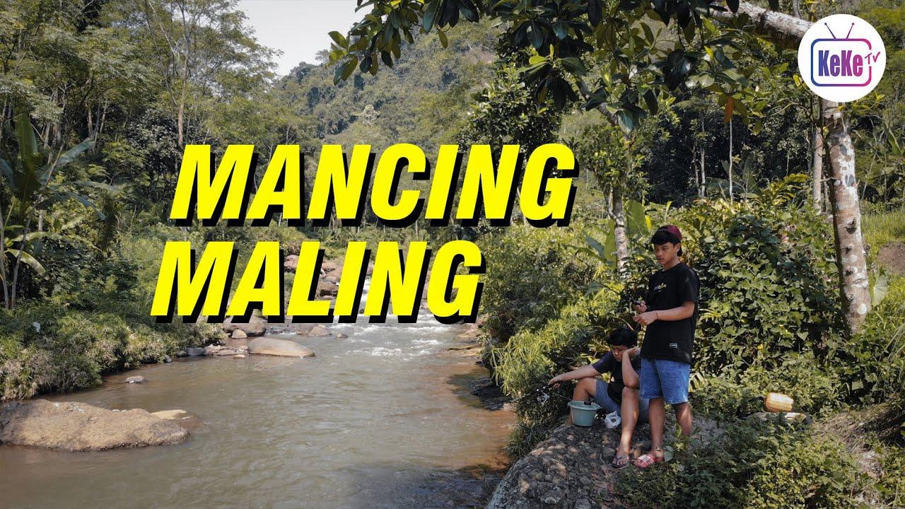 Mancing Maling | Film Pendek KeKe TV Official