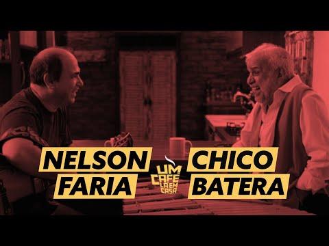 Um Café Lá em Casa com Chico Batera e Nelson Faria