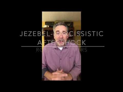 Jezebel Narcissistic Aftershock